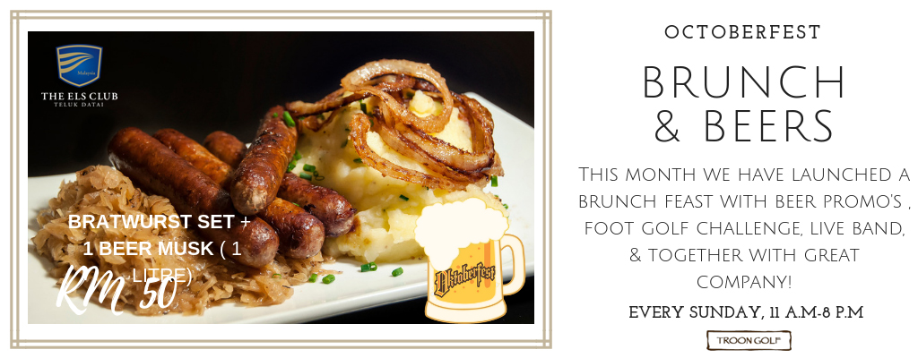 A flyer for Octoberfest Brunch & Beers at The Els Club Malaysia - Teluk Datai